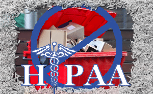Tales from the Dumpster: HIPAA Guidelines & Medical Records